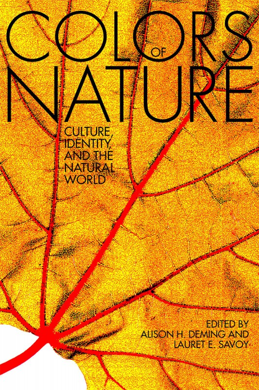 The Colors of Nature, edited by Lauret Savoy